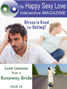 Runaway Bride leads singles to love.ISSUE 26 HappySexyLoveMagazine.com