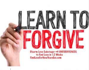 Forgive to find love in 12 weeks.  FindLoveForNewYearsEve.com